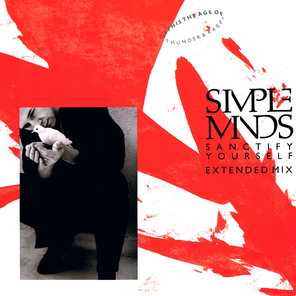 Simple minds sanctify yourself
