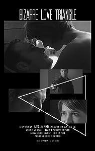 Watch online hollywood movies 2018 Bizarre Love Triangle by Alexandra Kondracke [XviD]