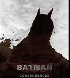 Batman Consequences full movie kickass torrent