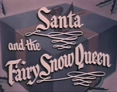 Santa and the Fairy Snow Queen by