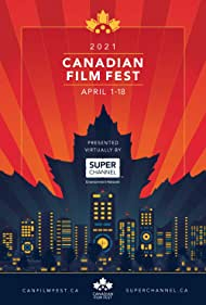 Canadian Film Fest Presented by Super Channel (2020)