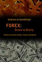 Forex: Dream to Reality