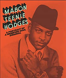 Smartmovie free download Mabon Teenie Hodges: A Portrait of a Memphis Soul Original by [WEB-DL]