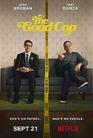 Tony Danza and Josh Groban in The Good Cop (2018)