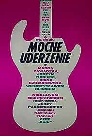 Wienczyslaw Glinski, Kazimierz Konrad, Wieslaw Michnikowski, Jerzy Passendorfer, Irena Szczurowska, Jerzy Turek, Magdalena Zawadzka, and Skaldowie in Mocne uderzenie (1967)