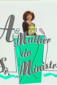 A Mulher do Sr. Ministro (1994)