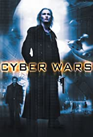 Cyber Wars (2006) Poster - Movie Forum, Cast, Reviews