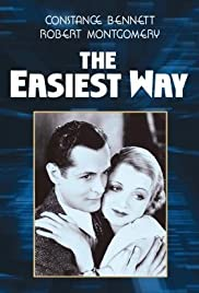 The Easiest Way (1931) Poster - Movie Forum, Cast, Reviews