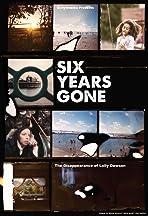 Six Years Gone