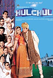 Hulchul (2004) Poster - Movie Forum, Cast, Reviews