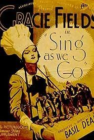 Sing As We Go! (1934)