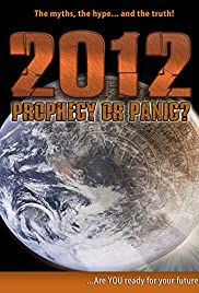 2012: Prophecy or Panic? Poster