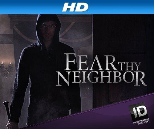 Fear Thy Neighbor (TV Series 2014–2019) - IMDb