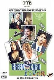 Green Card Fever(2003) Poster - Movie Forum, Cast, Reviews