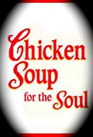 Chicken Soup for the Soul (1999)