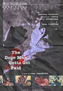 The Dope Men Gotta Get Paid movie download