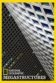 Megastructures Poster - TV Show Forum, Cast, Reviews