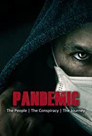 Pandemic: the people, the conspiracy, the journey (2020)