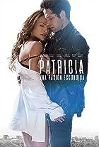Patricia, Secretos de una Pasión