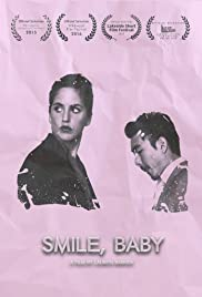 Smile, Baby Poster