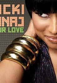 Nicki Minaj: Your Love Poster