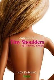 Tiny Shoulders, Rethinking Barbie (2018)