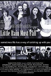A Little Rain Must Fall Poster