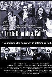 A Little Rain Must Fall (1997) filme kostenlos