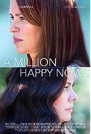 A Million Happy Nows (2019) film en francais gratuit