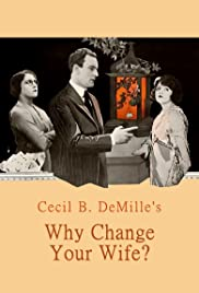 Why Change Your Wife? Poster
