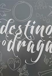 O Destino e o Dragão Poster