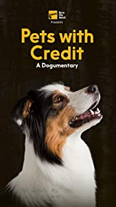 Watch online action movies 2018 Pets with Credit: A Dogumentary by none [hdrip]