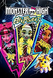 Monster High: Electrified Poster