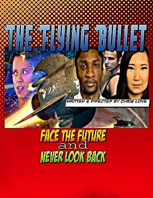 The Flying Bullet