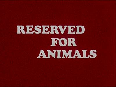 Reserved for Animals by