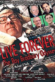 Live Forever: The Ray Bradbury Odyssey Poster