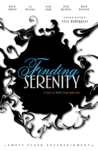 Website to watch full movies Finding Serenity by none [hd720p]