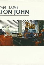 Elton John: I Want Love Poster