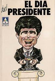 El día del presidente Poster