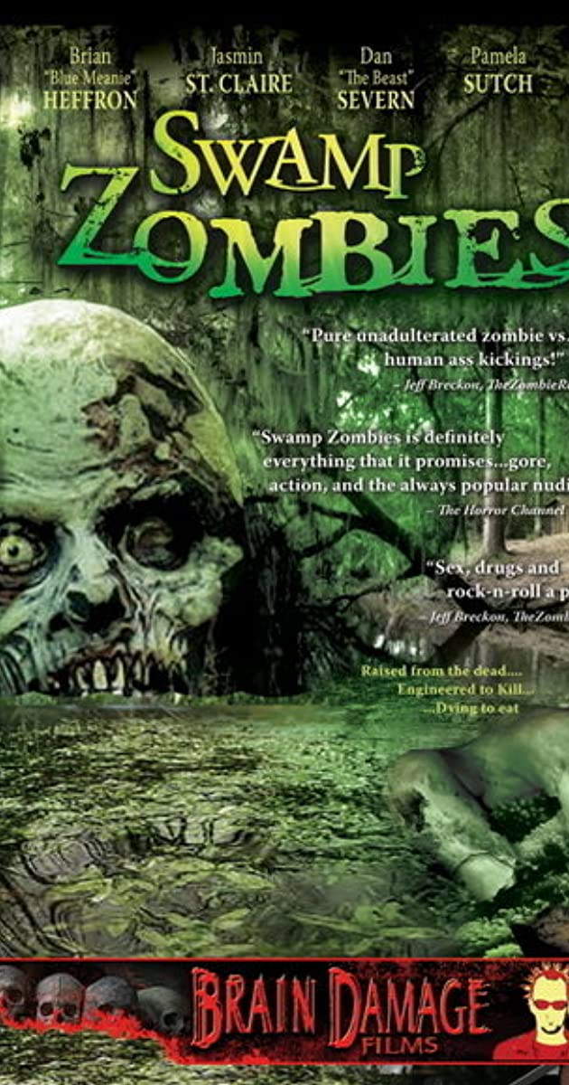 Swamp Zombies!!! (Video 2005) - IMDb