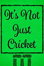 It's Not Just Cricket Poster