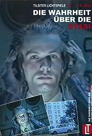 Die Wahrheit über die Stasi Poster