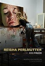 Reisha Perlmutter: Lost and Found