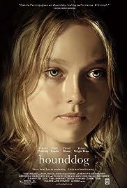 Hounddog(2007) Poster - Movie Forum, Cast, Reviews