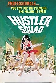 Hustler Squad(1975) Poster - Movie Forum, Cast, Reviews