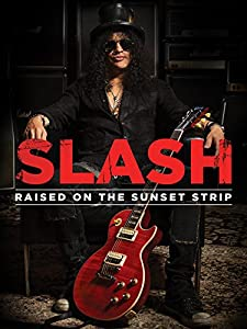 Watch fullmovie Slash: Raised on the Sunset Strip [4k]