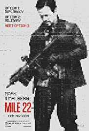 Mile 22 (2018) Poster - Movie Forum, Cast, Reviews
