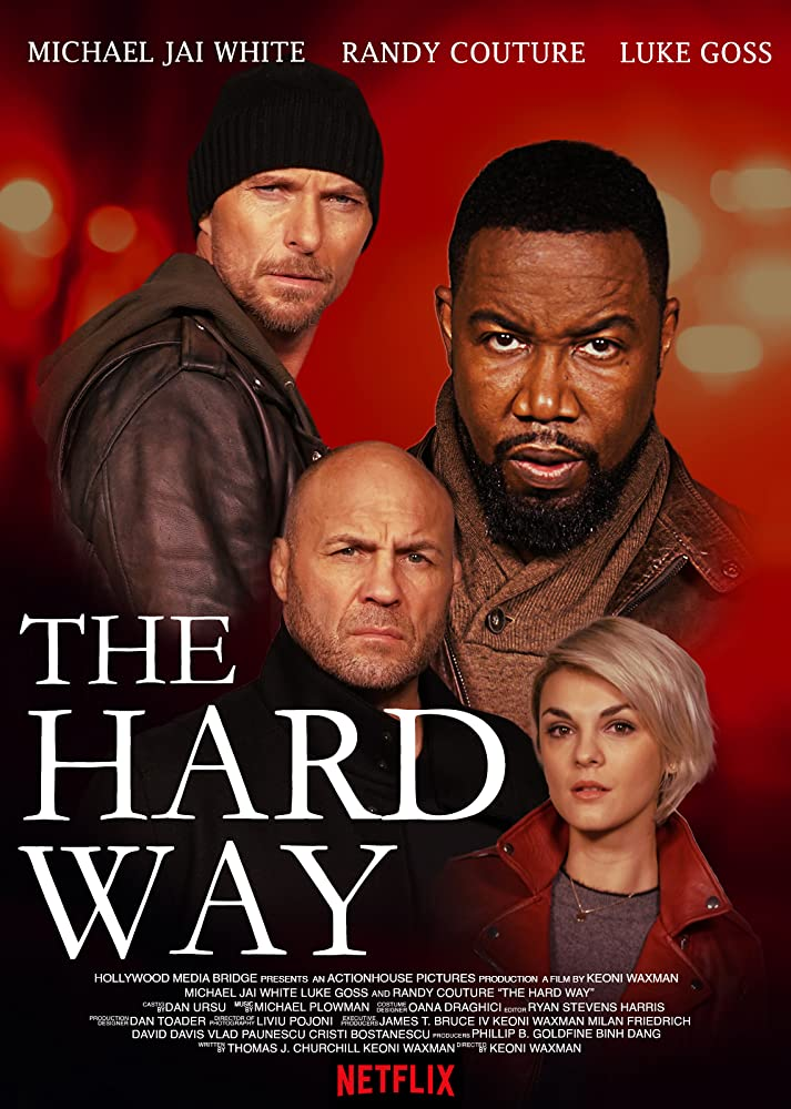 The Hard Way (2019) Online Subtitrat