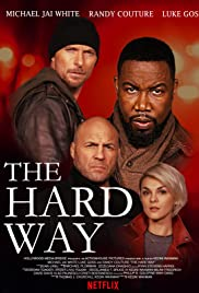 Watch Full HD Movie The Hard Way (2019)