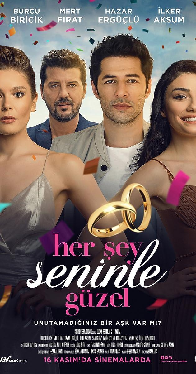 Her Sey Seninle Guzel 2018 Full Cast Crew Imdb